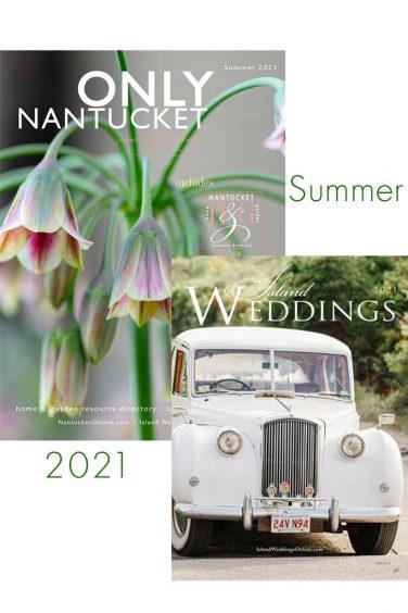 Summer ONLY Magazine Nantucket Island Weddings 2021